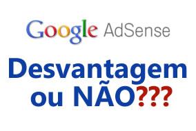 E-Vantagem-NAOUSAR-o-Programa-do-GoogleAdsense-no-Blog