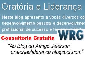 Consultoria Gratuita WRG.com.br - Blog ao Jeferson Lideranca e Oratoria