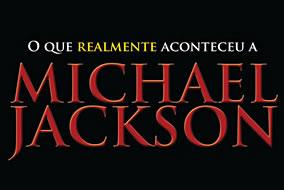 Livro - O Que Realmente Aconteceu a Michael Jackson
